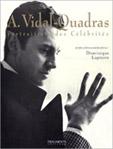 Livro Alejo Vidal Quadras Portraitiste des célébrités