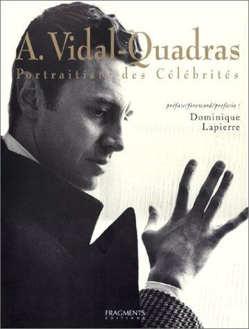 Alejo Vidal Quadras. Portraitiste des célébrités